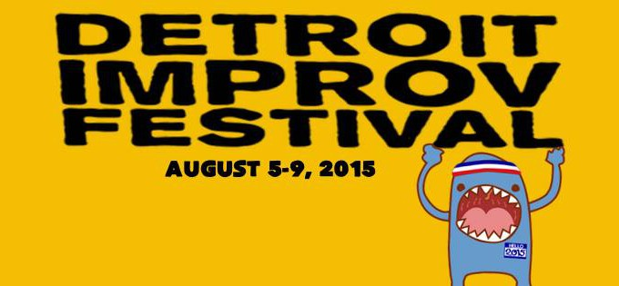 2015 Detroit Improv Festival Brings Big Laughs To The D - Opportunity Detroit Blog
