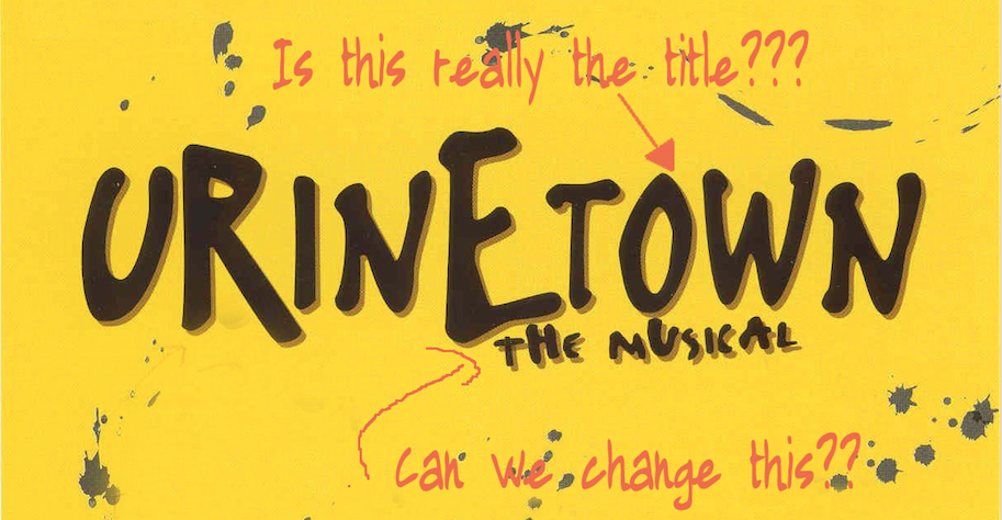 Urine Luck! The Bonstelle Brings Satire And Big Laughs With 'Urinetown: The Musical'