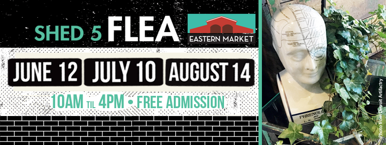 Shed 5 Flea Antique & Vintage Market To Appear Once A Month This Summer - Opportunity Detroit Blog